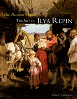 The Russian Vision The Art of Ilya Repin