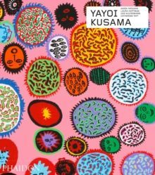Yayoi Kusama (Revised and Expanded Edition)